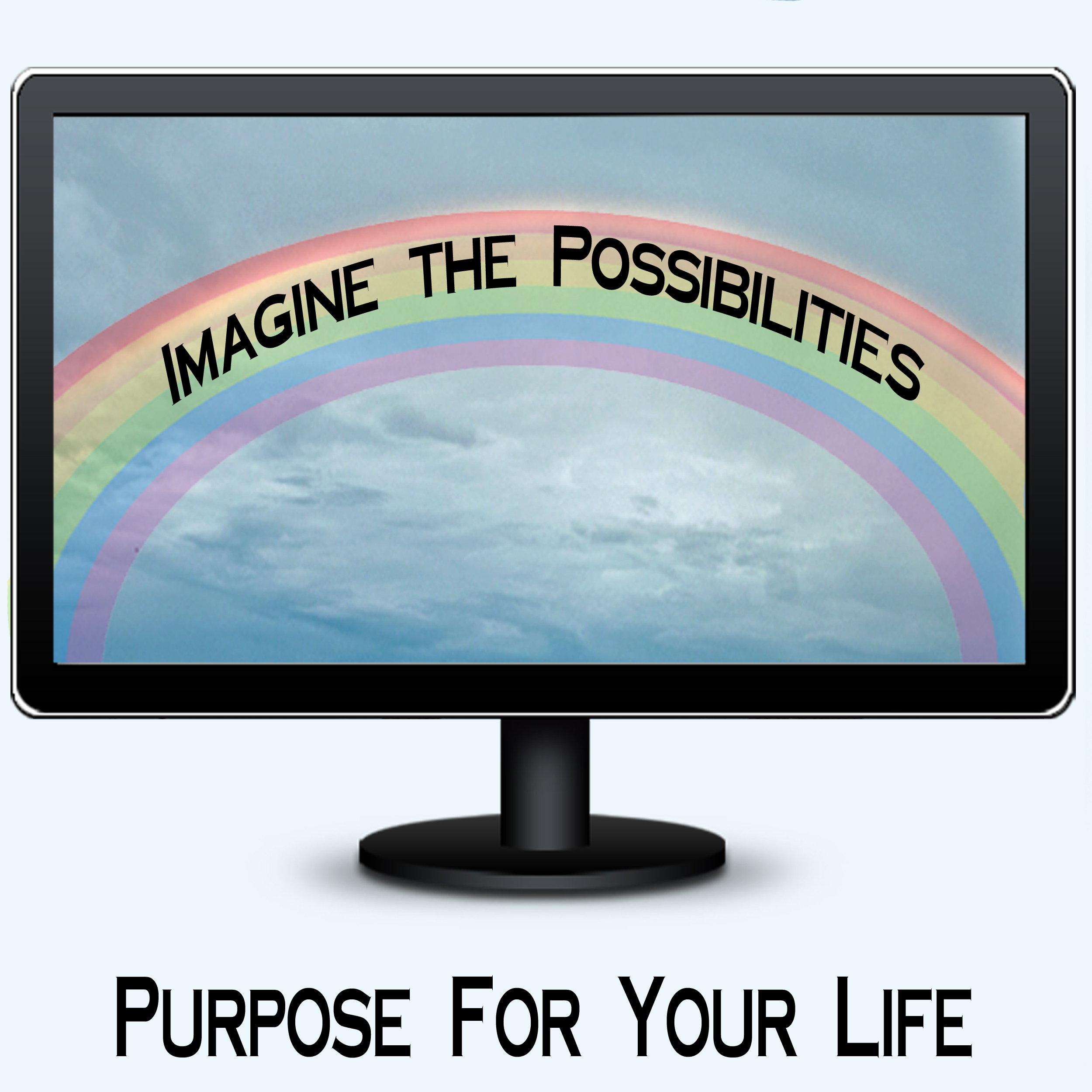 Purpose For Your Life show art
