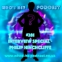 Artwork for Who's He? Podcast #281 Interview Special - Philip Hinchcliffe
