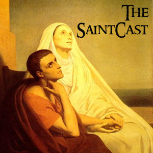 SaintCast #104, Death of St. Monica, Perseid meteors, Physics and SaintCast, audio feedback line +1.312.235.2278