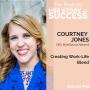 Artwork for Creating Work-Life Blend: Courtney Jones
