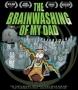 Artwork for Jen Senko-Brainwashing My Dad