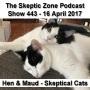 Artwork for The Skeptic Zone #443 - 16.April.2017