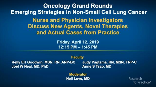 Artwork for Oncology Grand Rounds Series: Part 6 — Emerging Strategies in Non-Small Cell Lung Cancer