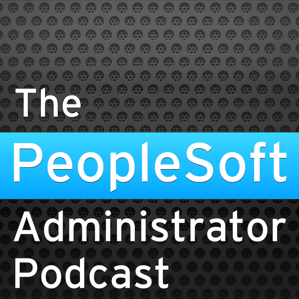 The PeopleSoft Administrator Podcast   Listen Free on Castbox