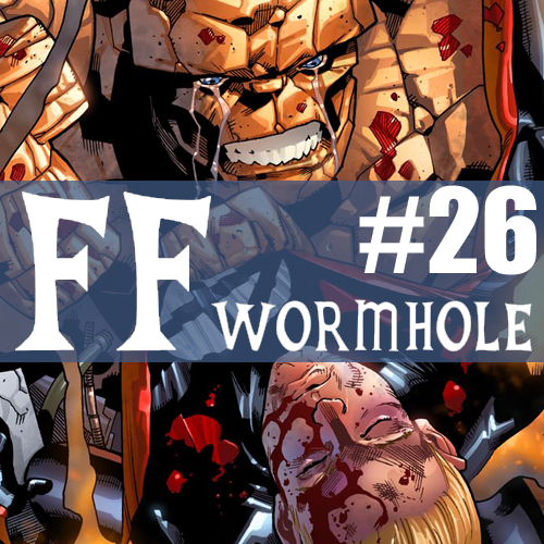 Cultural Wormhole Presents: FF Wormhole Episode 26