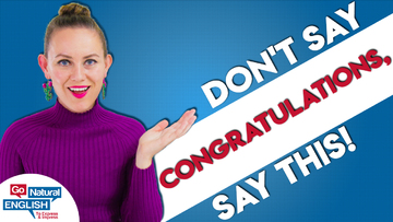 DON'T Say Congratulations - Say THIS instead!