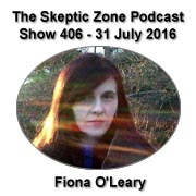 The Skeptic Zone #406 - 31.July.2016