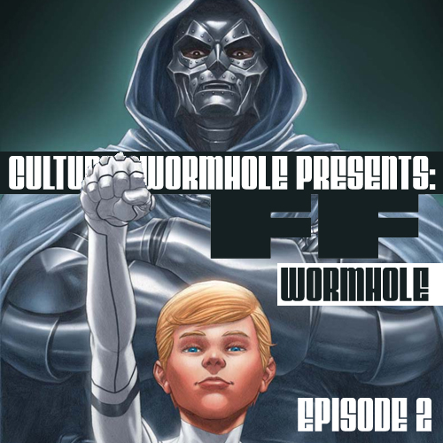 Cultural Wormhole Presents: FF Wormhole Episode 2
