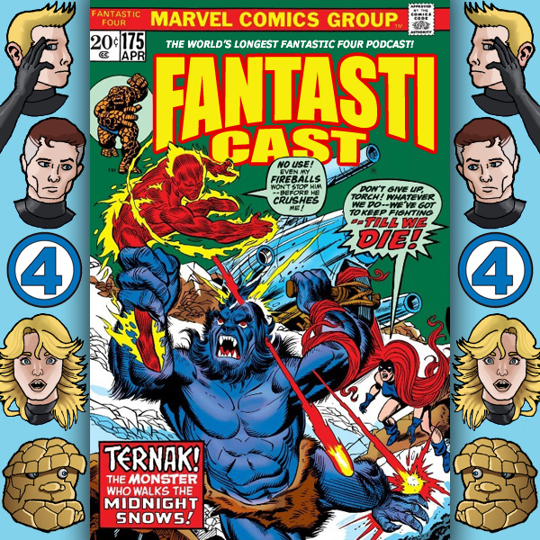 Episode 175: Fantastic Four #145 - Nightmare In The Snow