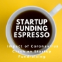 Artwork for Startup Funding Espresso: Impact of Coronavirus Crash on Startup Fundraising