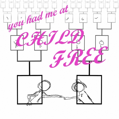 You Had Me at Childfree show image