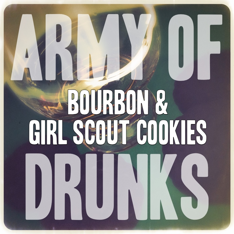 The Bourbon & Girl Scout Cookies Show