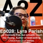 Artwork for Ep028: Lyra Parish - USA Today Bestselling Contemporary Romance Author