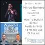 Artwork for 562 - How To Build A Rental Portfolio With No Money Out Of Pocket - Marco Romero