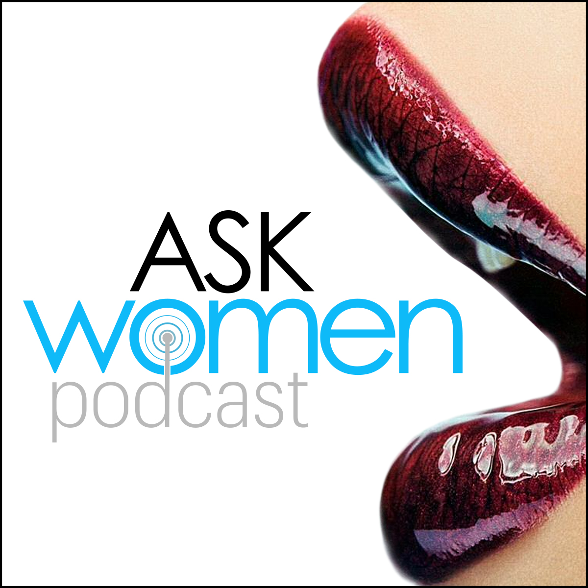 Ask Women Podcast: What Women Want show art
