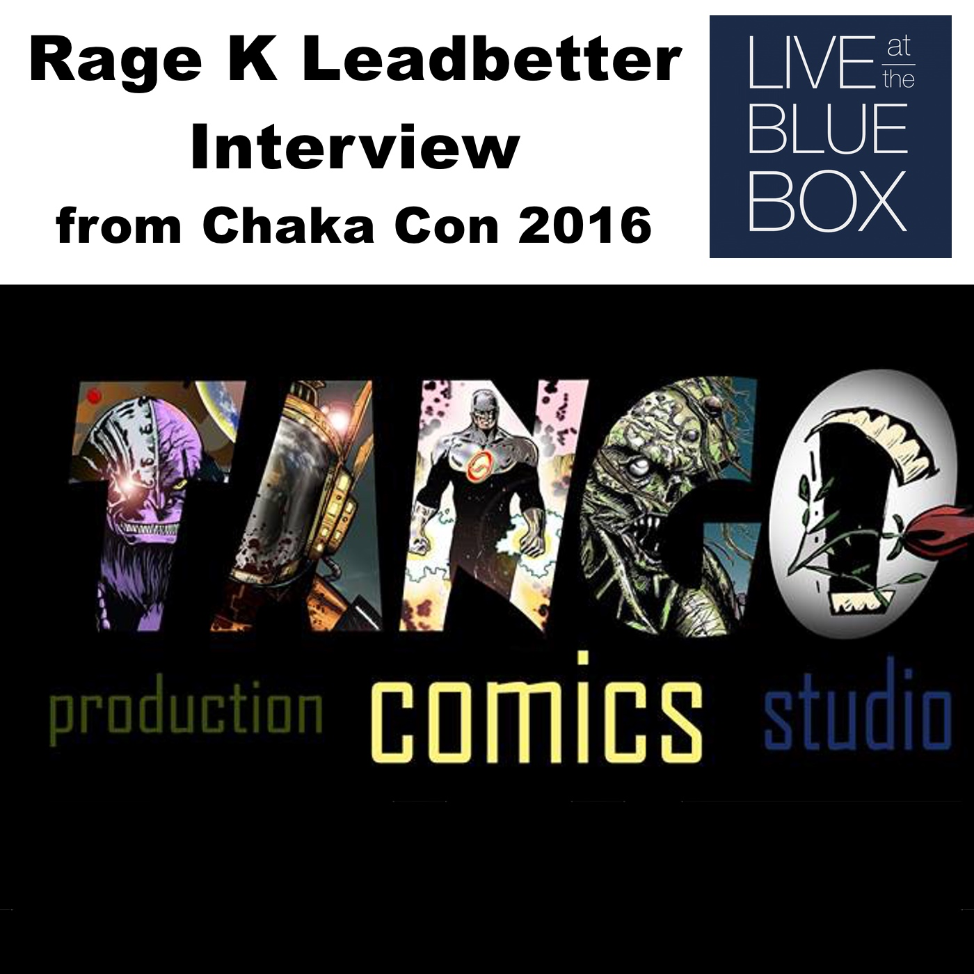 Rage K Leadbetter Interview 3-26-16