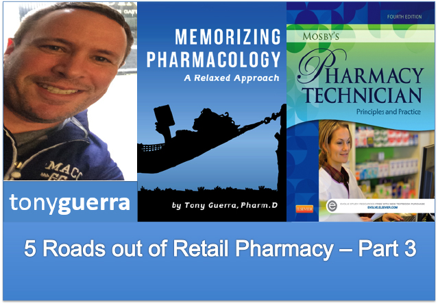 5 Roads out of Retail Pharmacy Part 3 of 5 - Pharmacy Podcast Episode 329