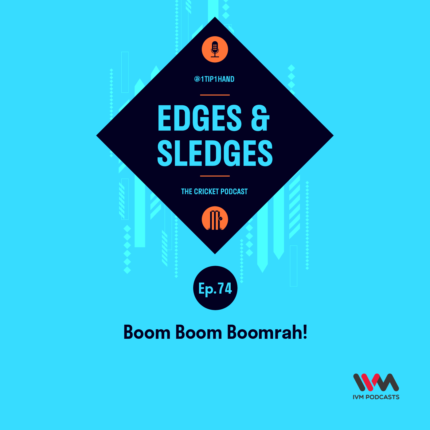 Ep. 74: Boom Boom Boomrah!