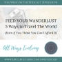 Artwork for #15 How to Feed Your Wanderlust