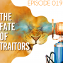 Artwork for Searching the Scriptures #19: The Fate of Traitors