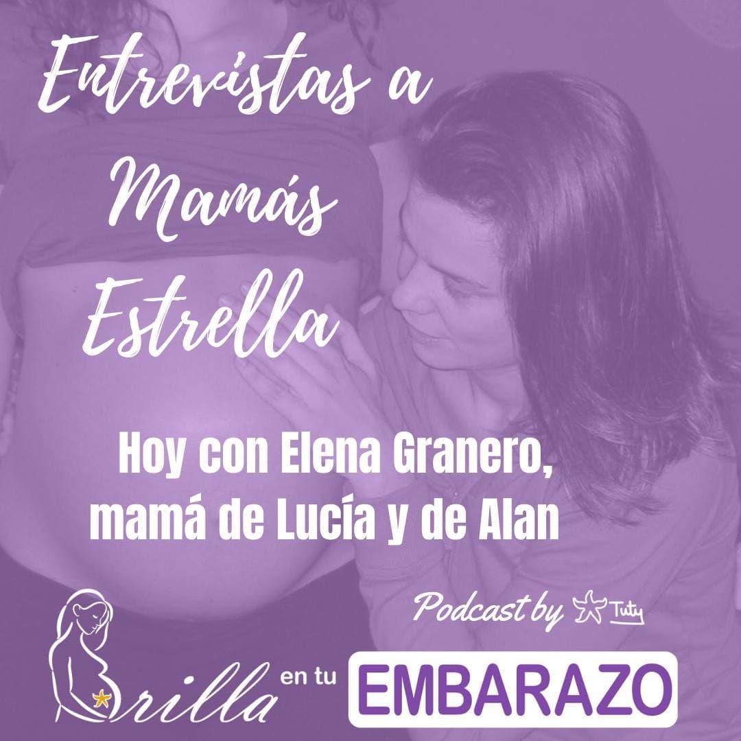 Entrevistas mamas estrella - con Elena Granero, mamá de Lucía y Alan