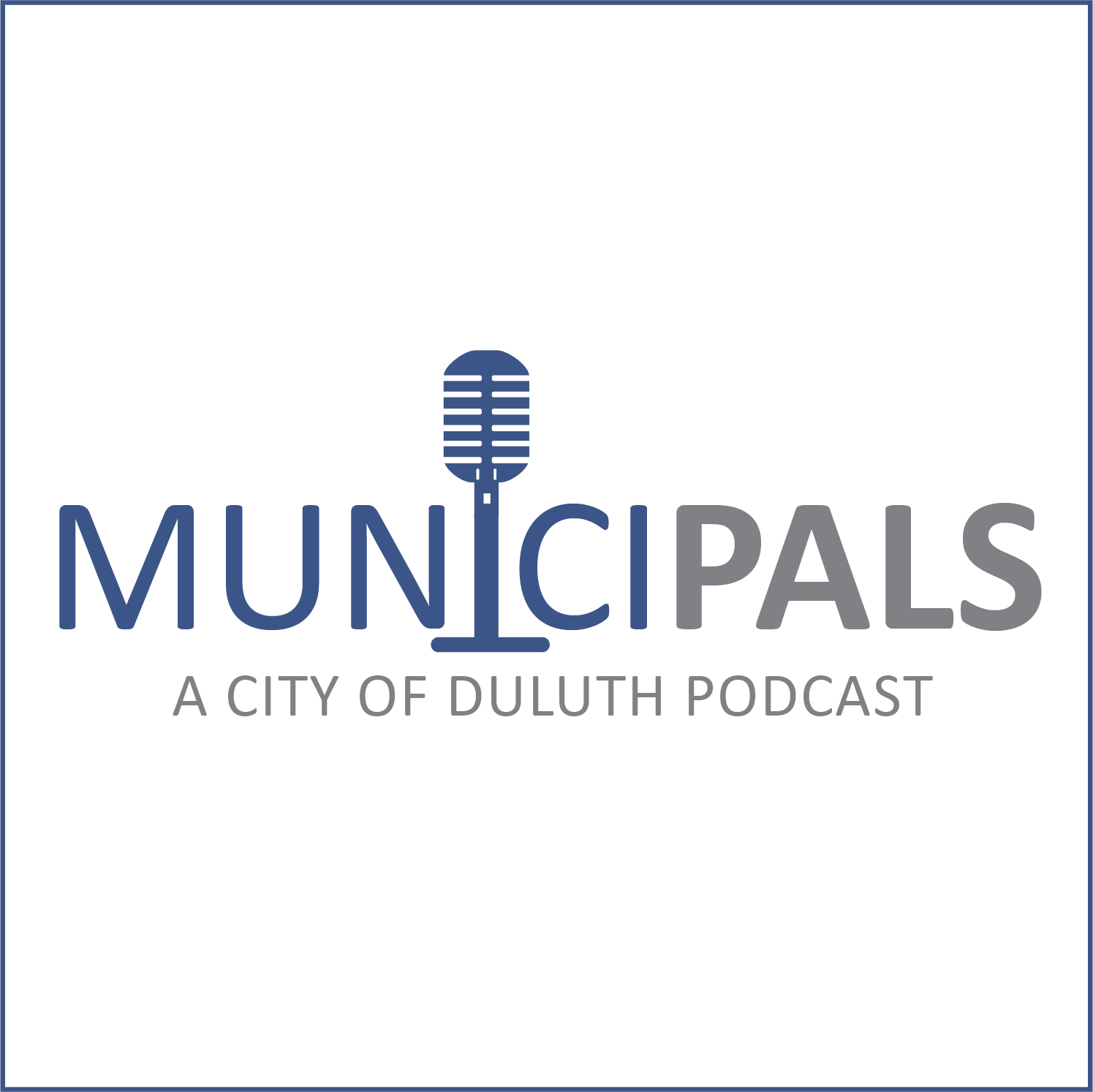 MuniciPals - a City of Duluth, MN Podcast