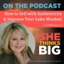 Artwork for 016 How to Sell with Authenticity and Improve Your Sales Mindset with Nikki Rausch