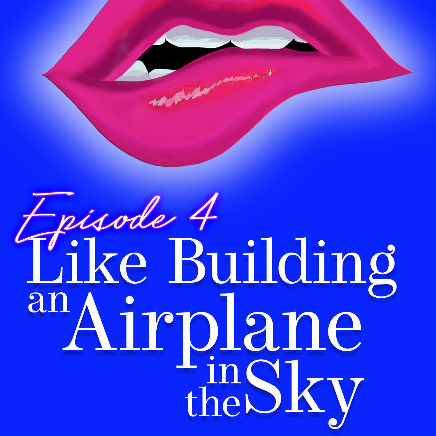 Monogam-ish Podcast - Episode 4: Like Building an Airplane in the Sky