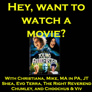 Young Frankenstein - Hey, want to watch a movie?