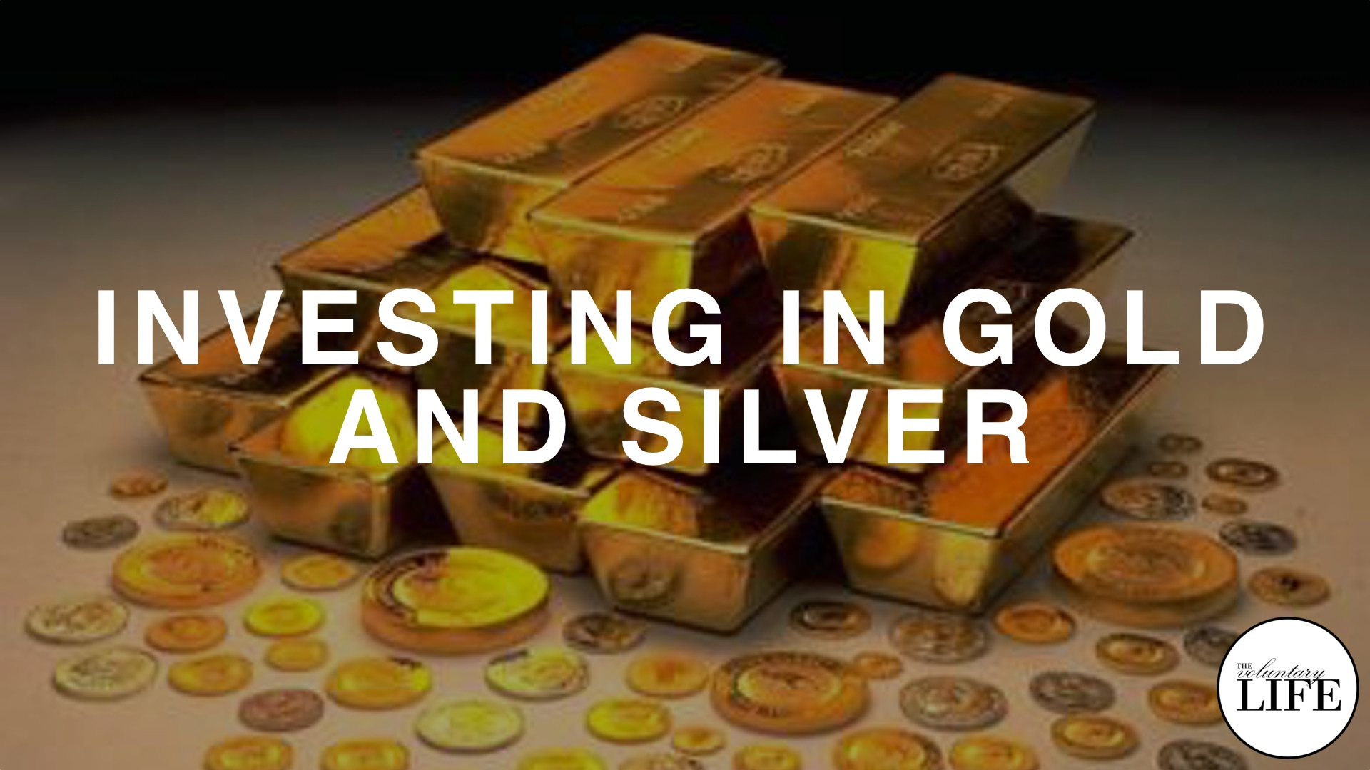 46 Investing in Gold and Silver