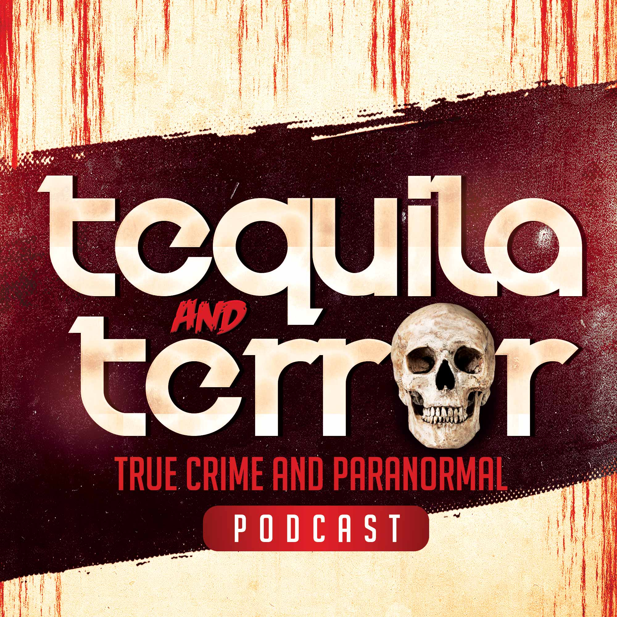 Tequila and Terror | Listen Free on Castbox