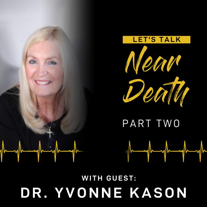 Dr. Yvonne Kason - Part TWO