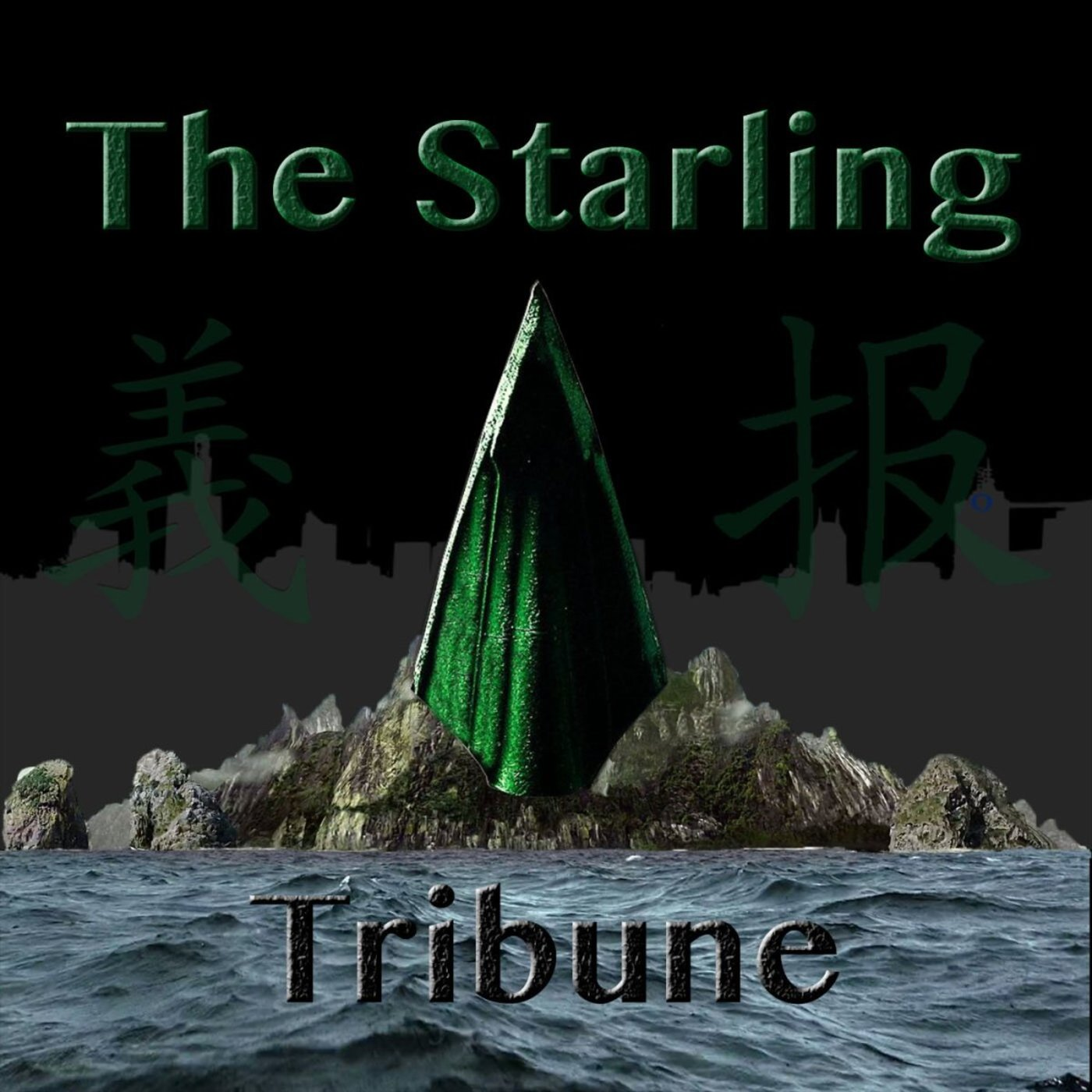 The Starling Tribune: An Unofficial Arrow TV Show Fan Podcast show art