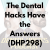 The Dental Hacks Have the Answers (DHP298) show art