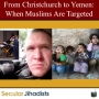 Artwork for EP94: From Christchurch to Yemen: When Muslims Are Targeted