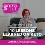 Artwork for #121 10 Lessons Learned on Keto with @keto.connect