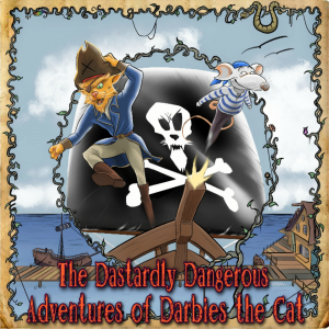 The Dastardly Dangerous Adventures of Darbies the Cat
