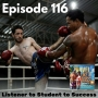 Artwork for Ep 116 - Listener to Student to Success