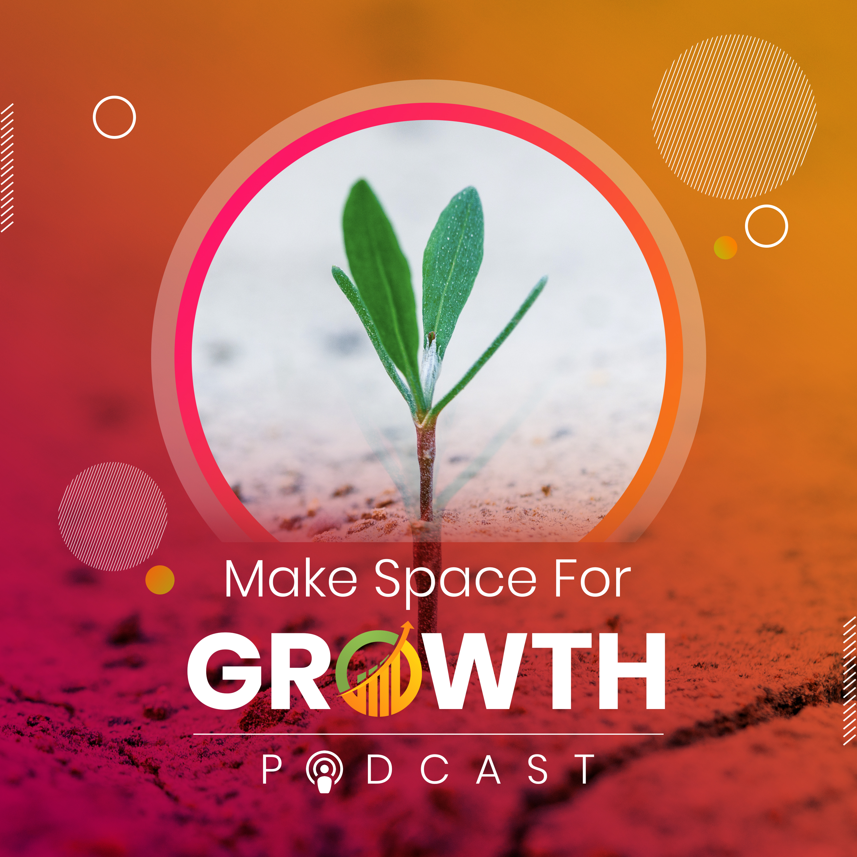 Make Space for Growth Podcast show art