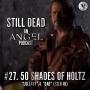 Artwork for Still Dead #27. 50 Shades of Holtz. (S3.9-10)