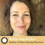 Artwork for Friday Morning Coffee: Heart Spring Mountain Author Robin MacArthur