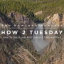 Artwork for HOW 2 TUESDAY #60 - How To Work And Live In A National Park