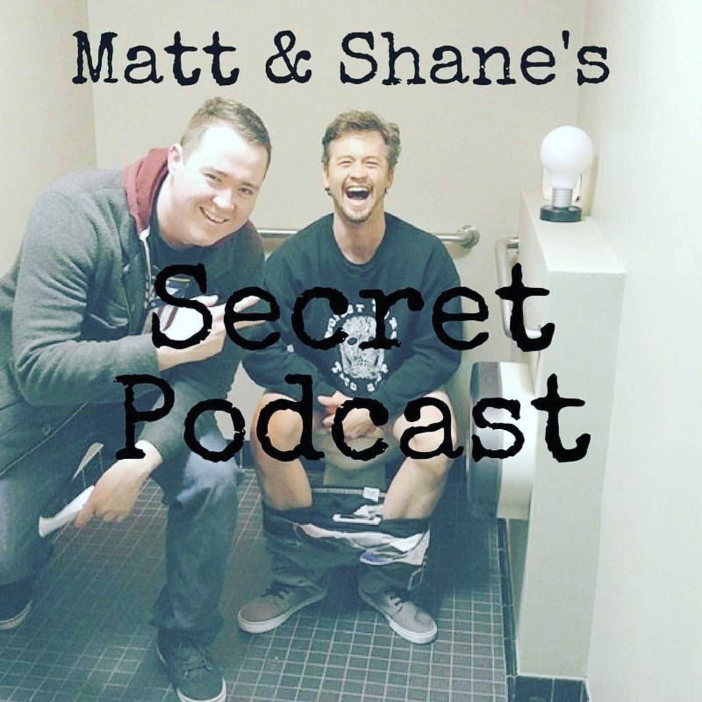 Matt and Shane's Secret Podcast show art