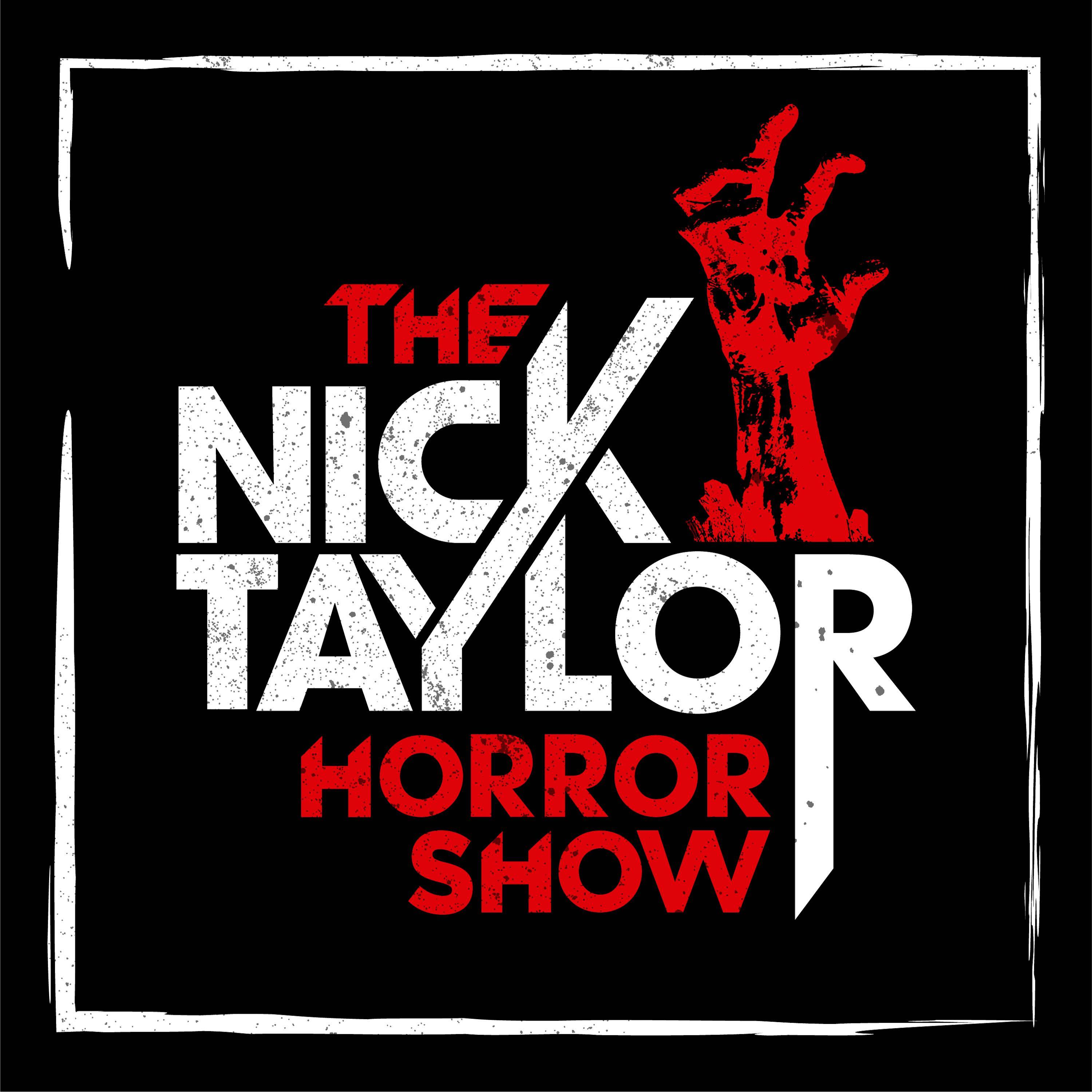 The Nick Taylor Horror Show show art