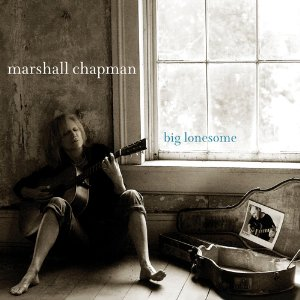 "Show #94 features MARSHALL CHAPMAN's new album ""Big Lonesome"""