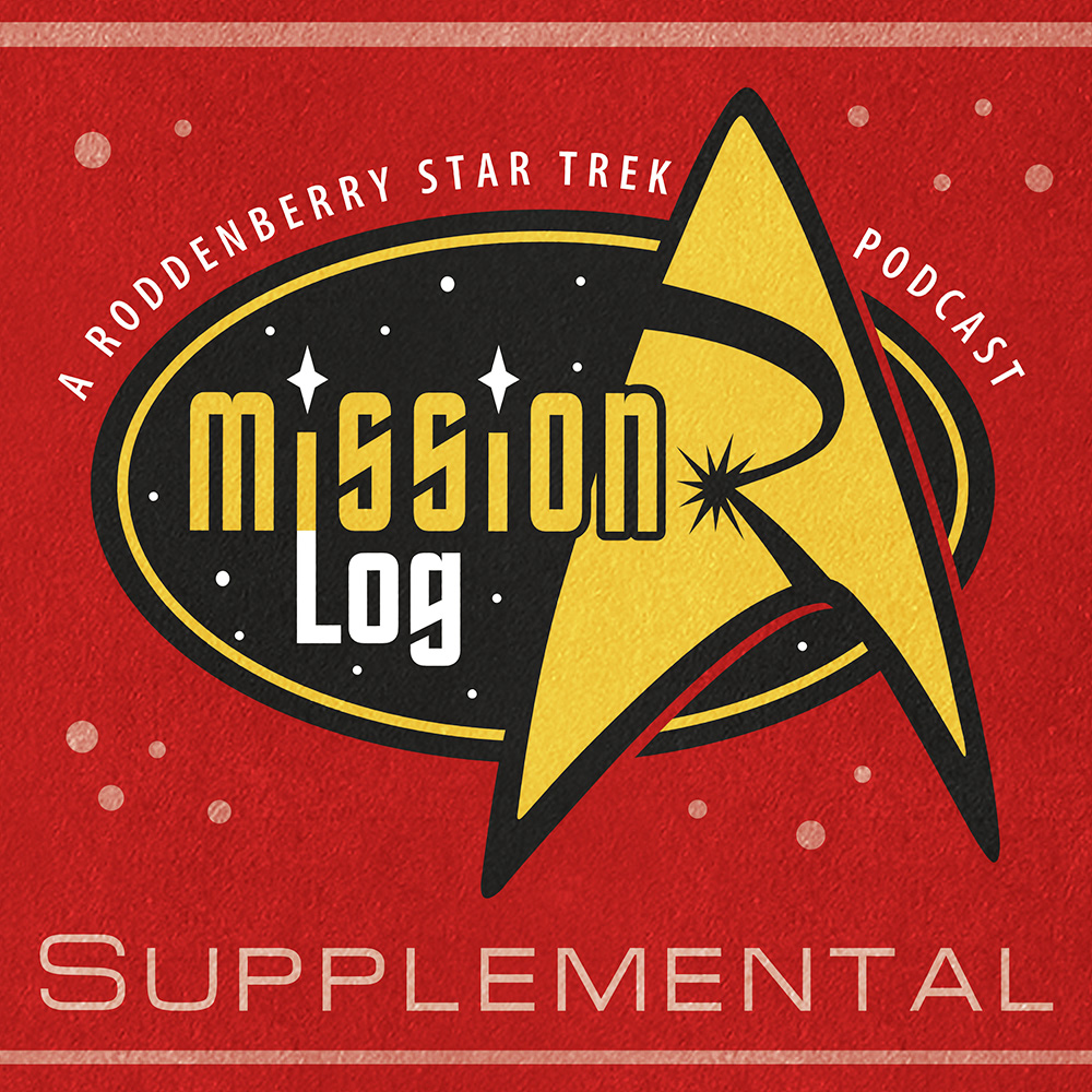 Supplemental 012 - Recapping TOS with Rod Roddenberry