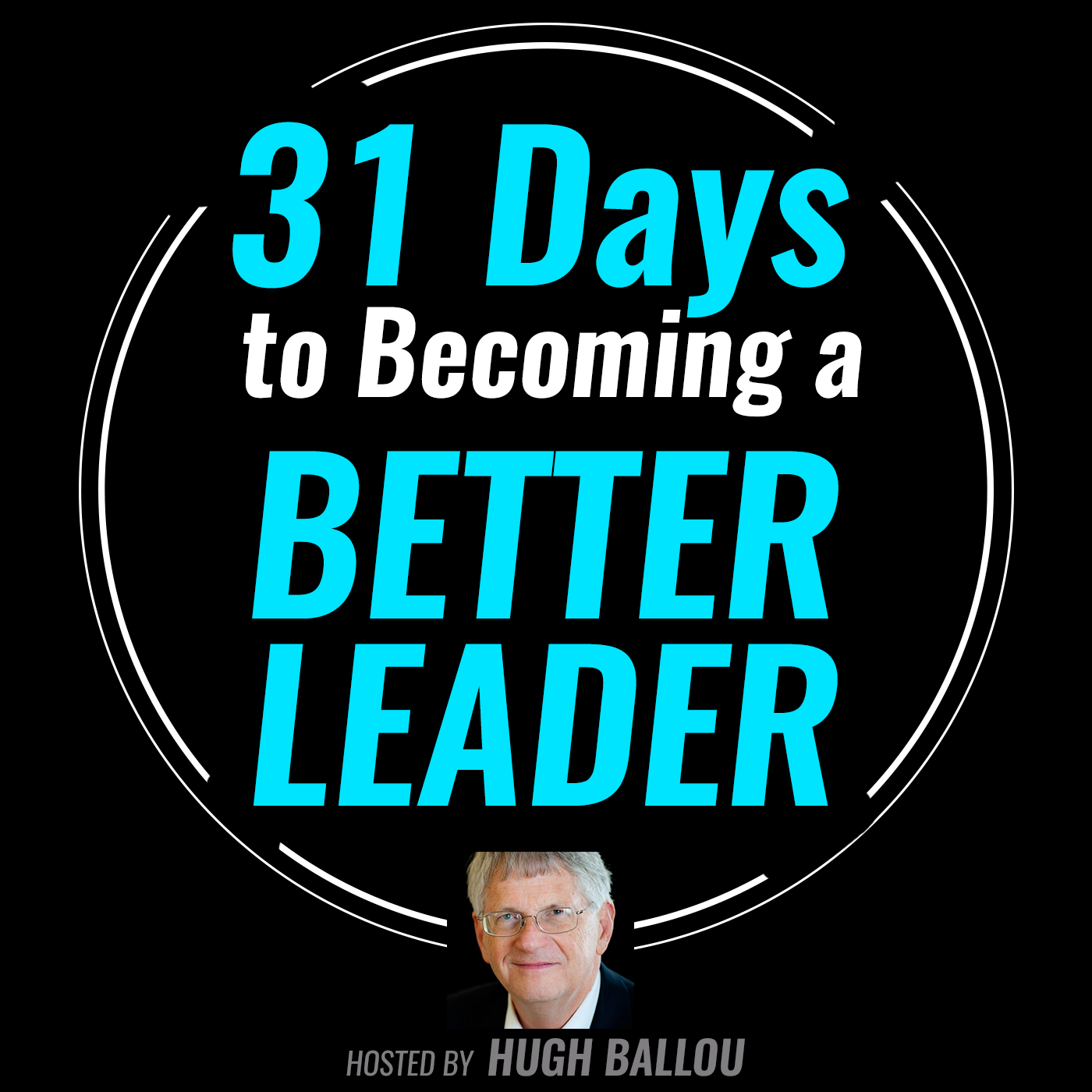 Artwork for 31 Days to Becoming a Better Leader