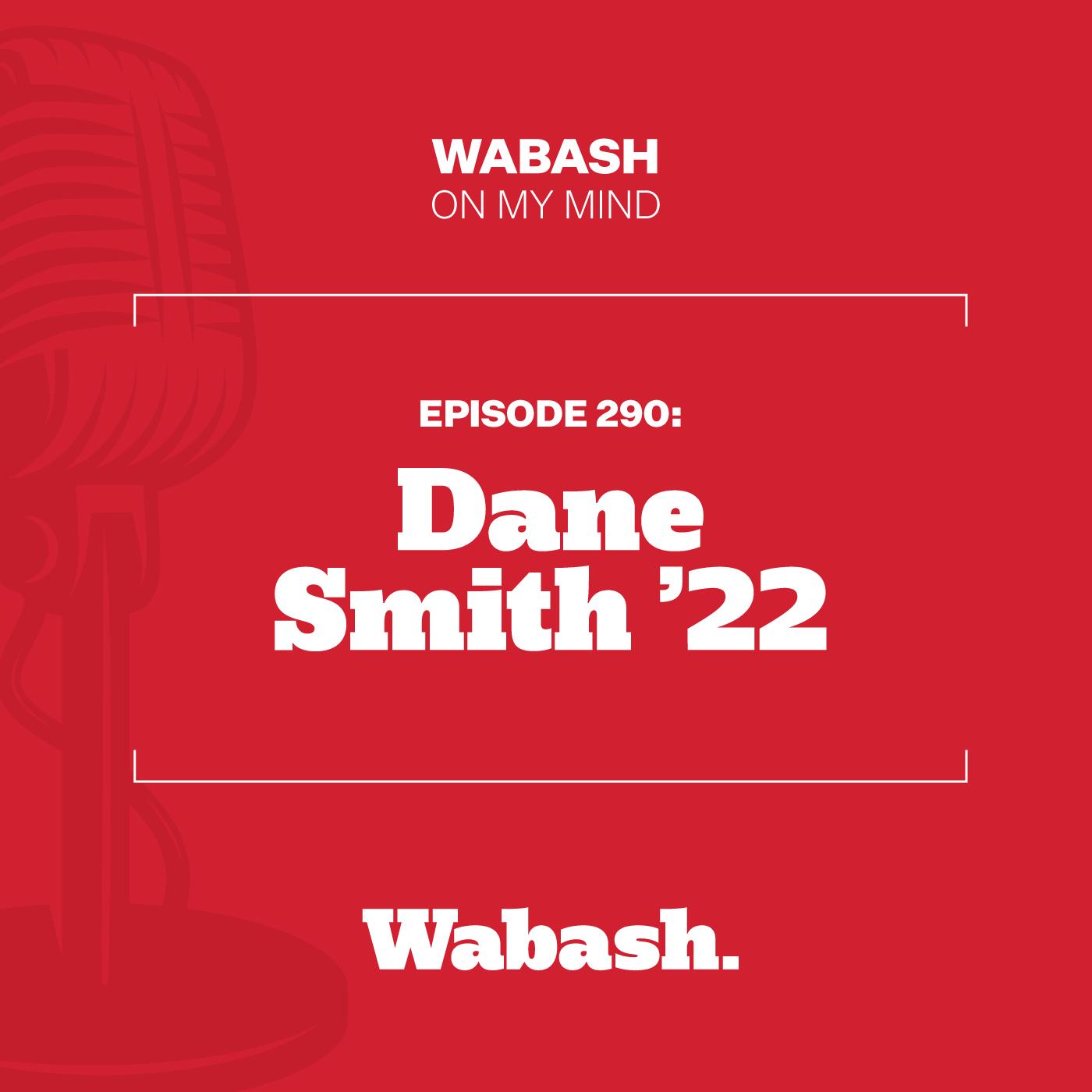 #290: Dane Smith '22