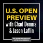 Artwork for MatBoss U.S. Open Preview with Chad Dennis and Jason Laflin