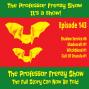 Artwork for The Professor Frenzy Show #143